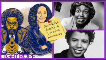 Gwendolyn Brooks and Lorraine Hansberry - The Tight Rope
