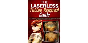 The Laserless Tattoo Removal Guide by Dorian Davis review