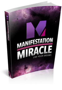 Manifestation Miracle- Live Your Dreams
