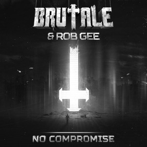 Brutale & Rob GEE