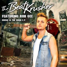 The BeatKrusher Ft Rob GEE