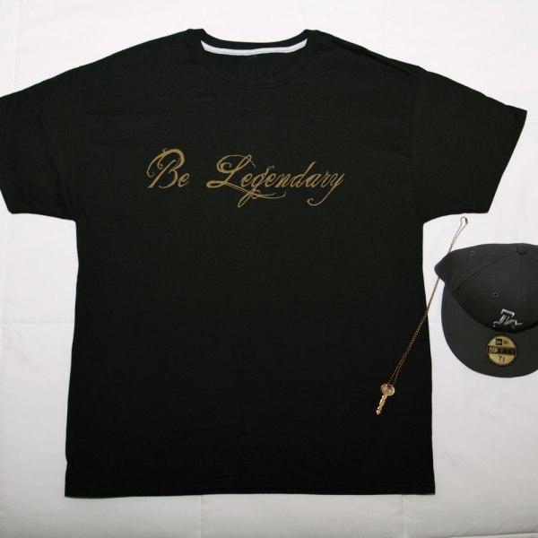 Be Legendary T-Shirt