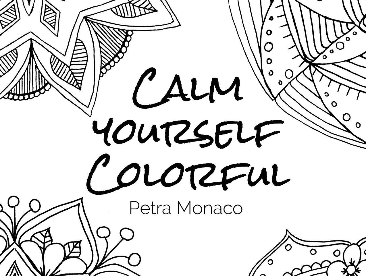 Calm yourself Colorful