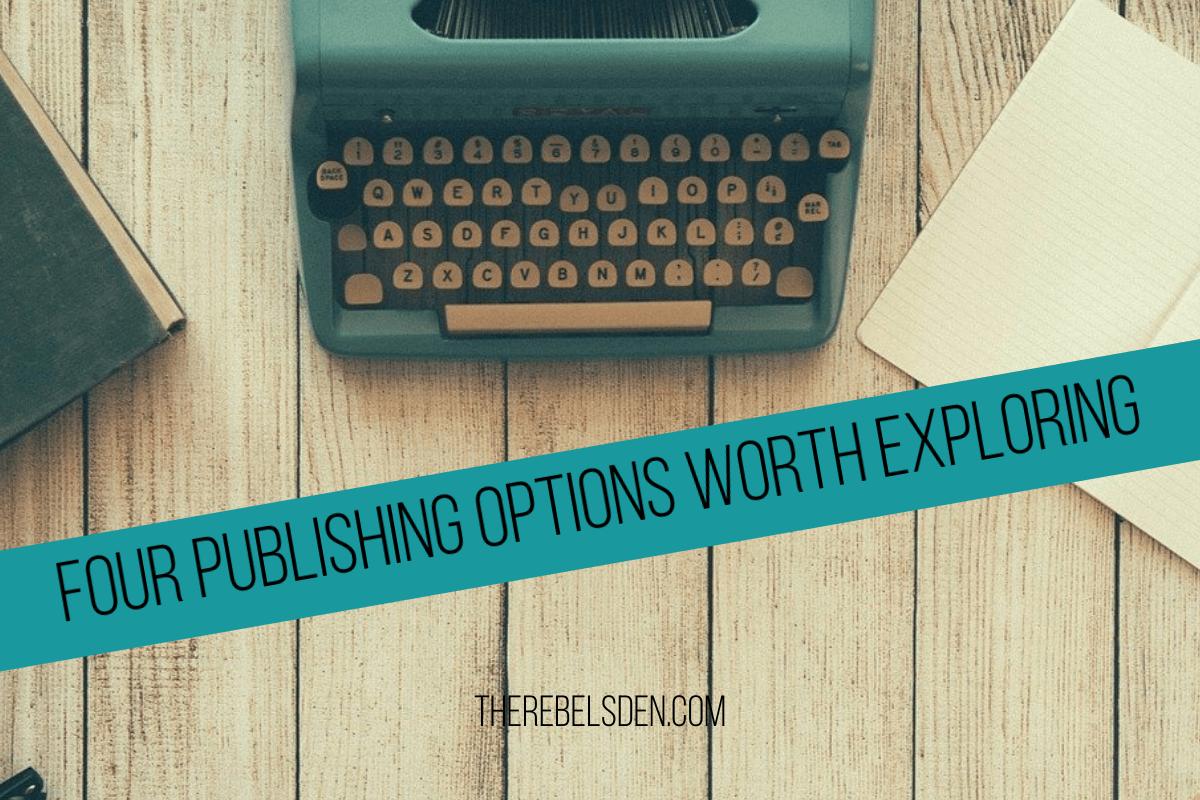 FOUR PUBLISHING OPTIONS