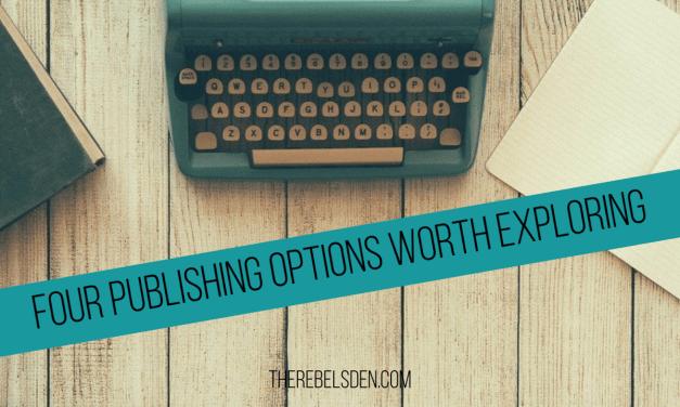 Four Publishing Options Worth Exploring
