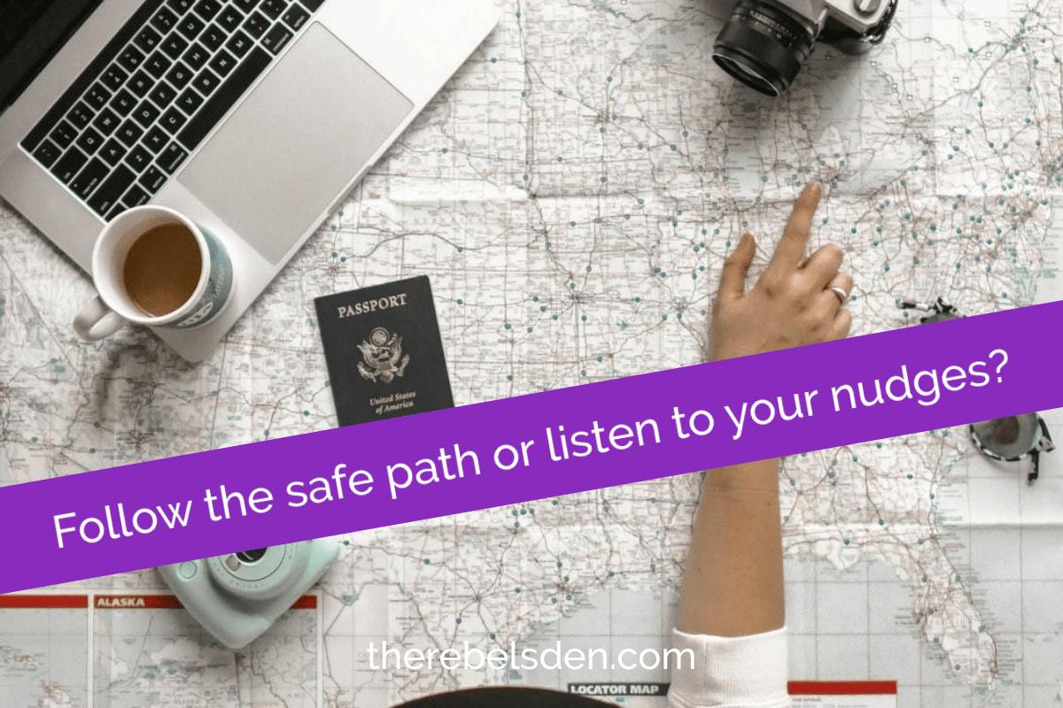 Follow the safe path