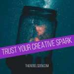 Trust your Creative Spark
