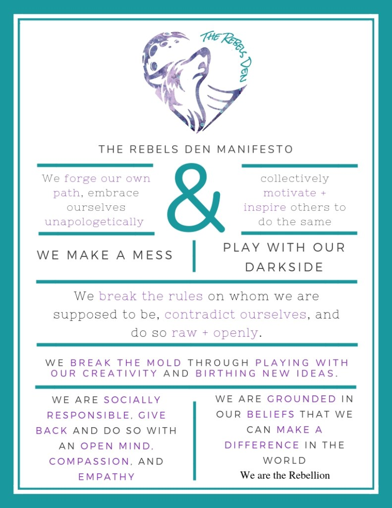 The Rebels Den Manifesto
