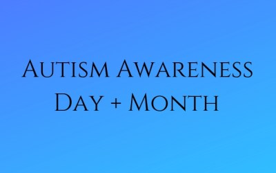 Autism Awarness ​​​Day and Month