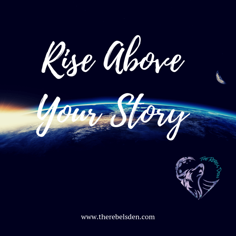 Rise above Your Story inside The Playground