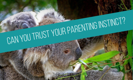 Can You Trust Your Parenting Instinct?
