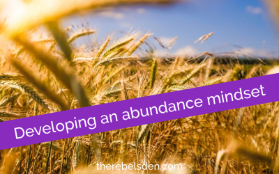 Developing an Abundance Mindset