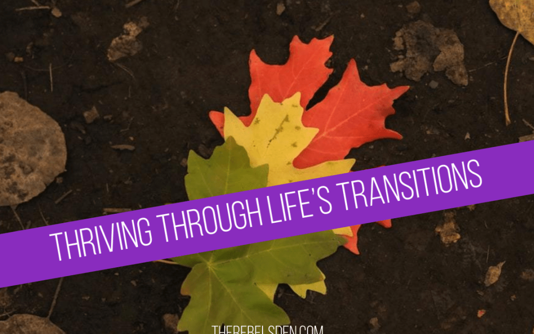 Thriving Through Life's Transitions