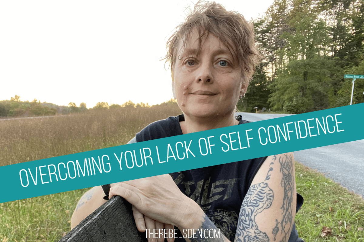 Overcoming Your Lack of Self Confidence