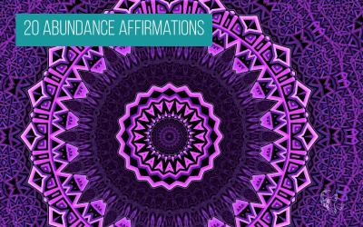 20 Abundance Affirmations
