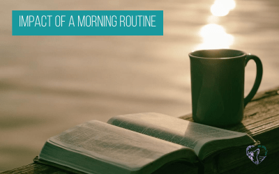 Impact of a Morning Routine