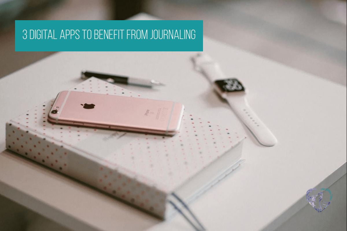 3 Digital Apps to benefit from Journaling
