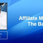 Affiliate Marketing the basics