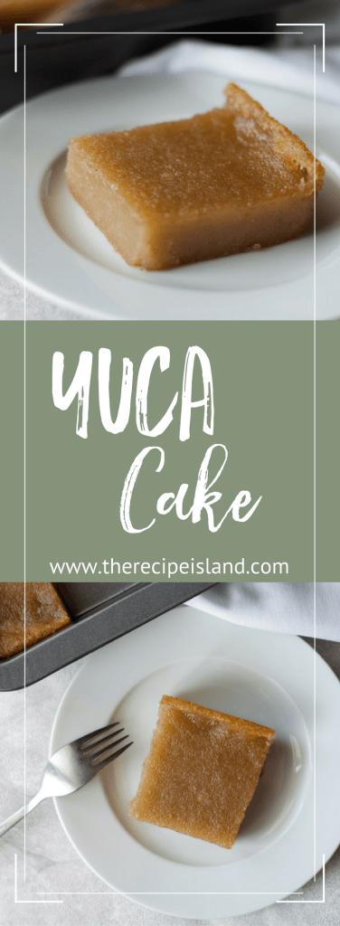 Yuca Cake