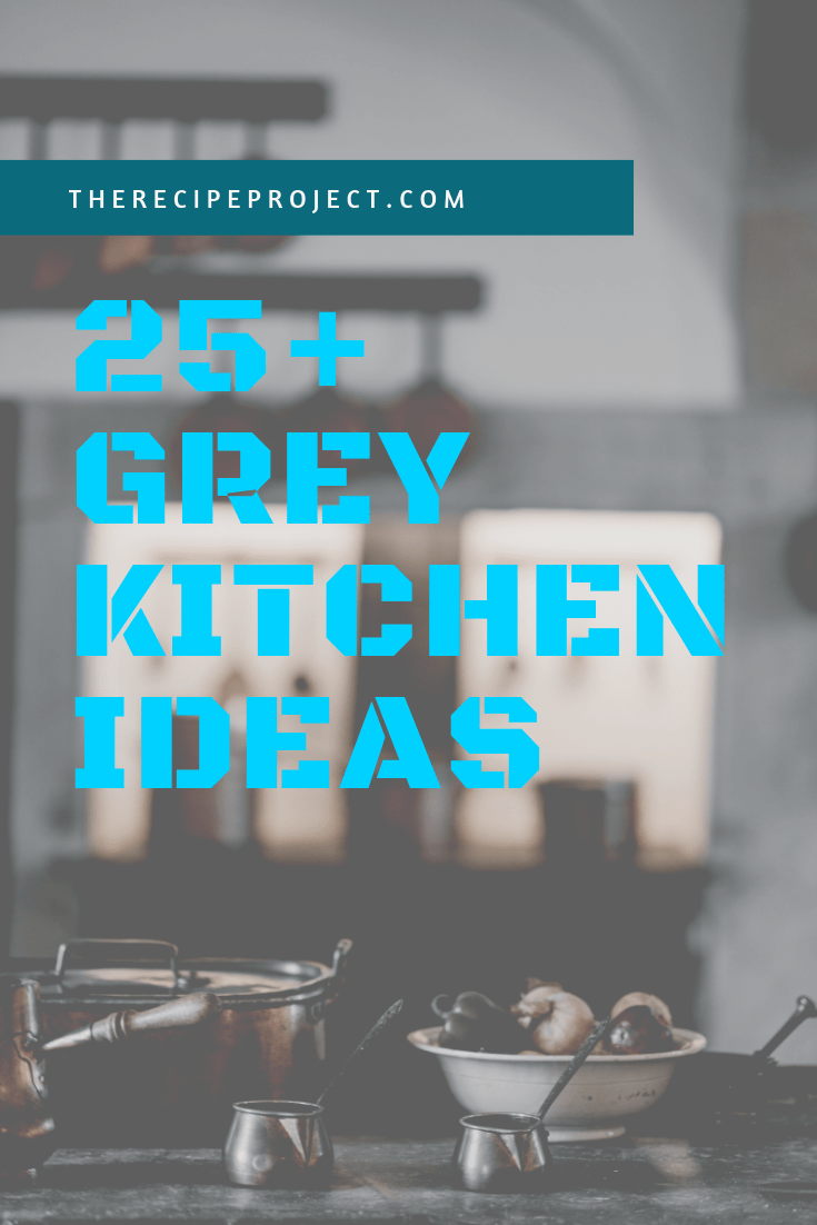 25+ Grey Kitchen Ideas (Modern Accent Grey Kitchen Design)