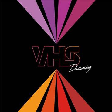 "VHS COLLECTION // ""DREAMING"" – SINGLE REVIEW"