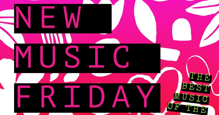NEW MUSIC FRIDAY: THE BEST MUSIC FOR THE WEEK OCTOBER 15TH