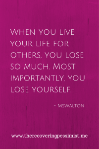 Live Your Life For Yourself