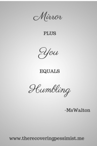 You + Mirror Humbling