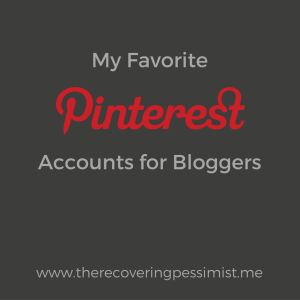 The Recovering Pessimist: My Favorite Pinterest Accounts for Bloggers -- I often turn to Pinterest to answer many of my blogging-related questions. I wanted to share with you some of my favorite Pinterest accounts for bloggers because people need to know how dope these accounts (and the people behind them) are. Also, I want to save you from a lot of frustration and headaches. | www.therecoveringpessimist.me #amwriting #recoveringpessimist #optimisticpessimist #blogging #bloggers #pinterest