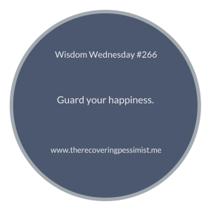 "The Recovering Pessimist | ""Wisdom Wednesday #266"" 