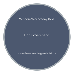 "The Recovering Pessimist | ""Wisdom Wednesday #270"" 