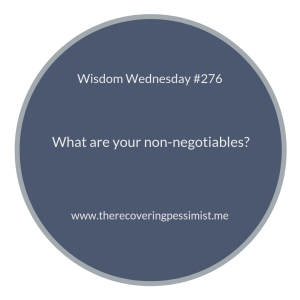 "The Recovering Pessimist | ""Wisdom Wednesday #276""
