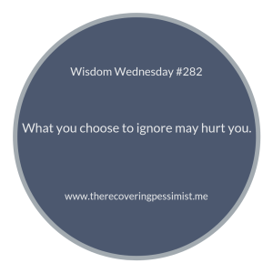 "The Recovering Pessimist | ""Wisdom Wednesday #282"" 