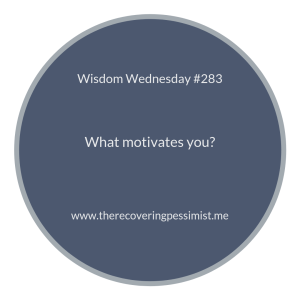"The Recovering Pessimist | ""Wisdom Wednesday #283"" 