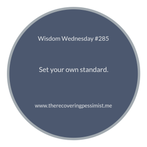 "The Recovering Pessimist | ""Wisdom Wednesday #285"" 