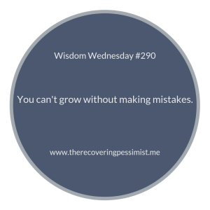 "The Recovering Pessimist | ""Wisdom Wednesday #290"" 