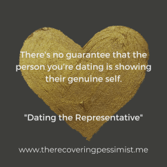 The Recovering Pessimist | Dating the Representative | www.therecoveringpessimist.me | #amwriting #recoveringpessimist #optimisticpessimist