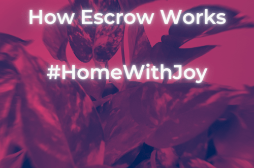The Recovering Pessimist | How Escrow Works #HomeWithJoy | www.therecoveringpessimist.me | #amwriting #recoveringpessimist #optimisticpessimist #HomeWithJoy #HomeDepot #Lowes #Target #Homeowner #Homeownership #AtJoysHouse #HomeWithJoyFaves #WelcomeHome #homedecor #HomeMaintenance #Pinterest