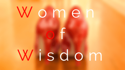 Permalink to:Women of Wisdom