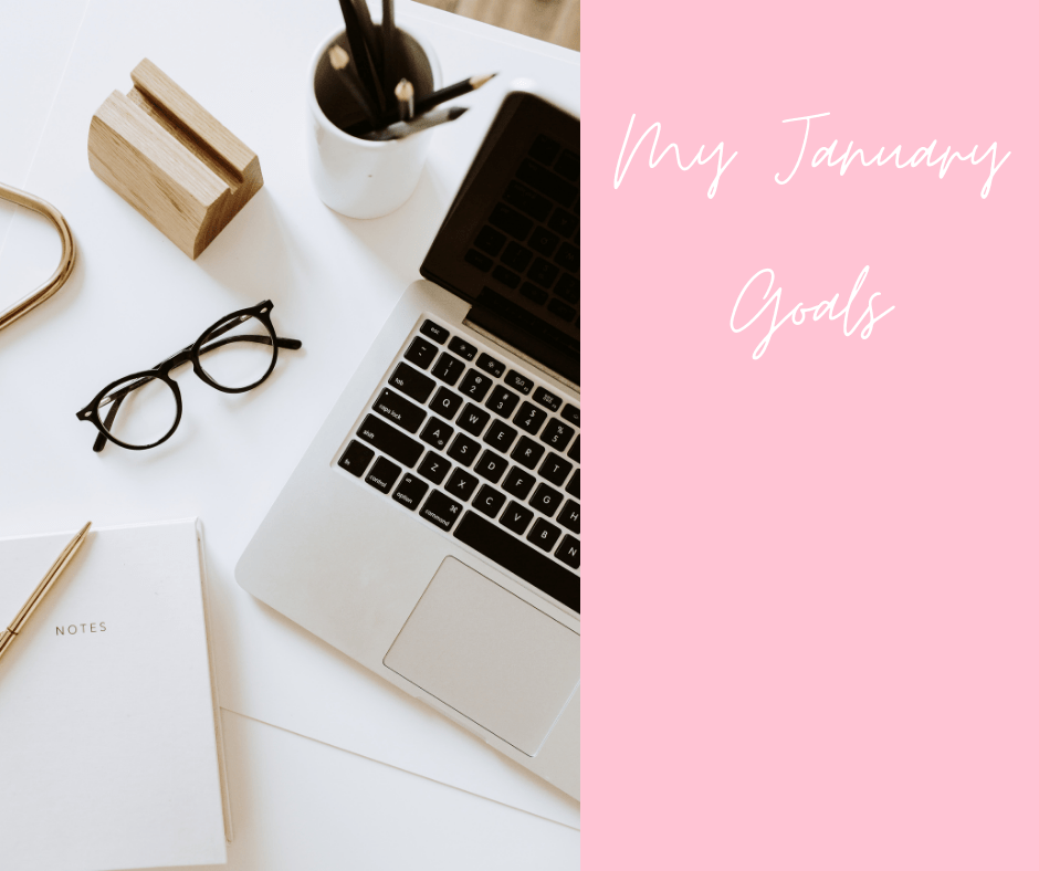 January 2021 goals and dreams