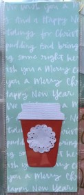 I love festive coffee! At the end of December I'll add a number to the little doily with my total of festive drinks and wil put a title on the card.