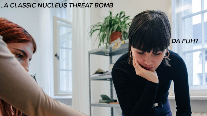 nucleus threat bomb has nothing to do with facebook likes Mr Jargonaut