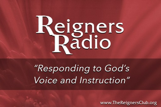 """""""Responding to God's Voice and Instruction"""""""