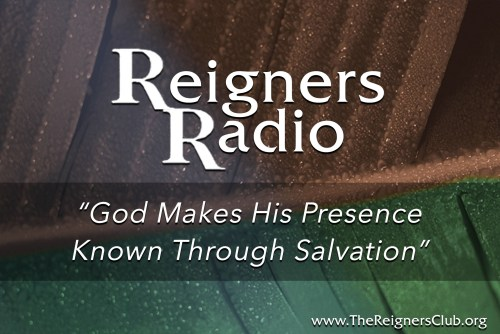 God Makes His Presence Known Through Salvation