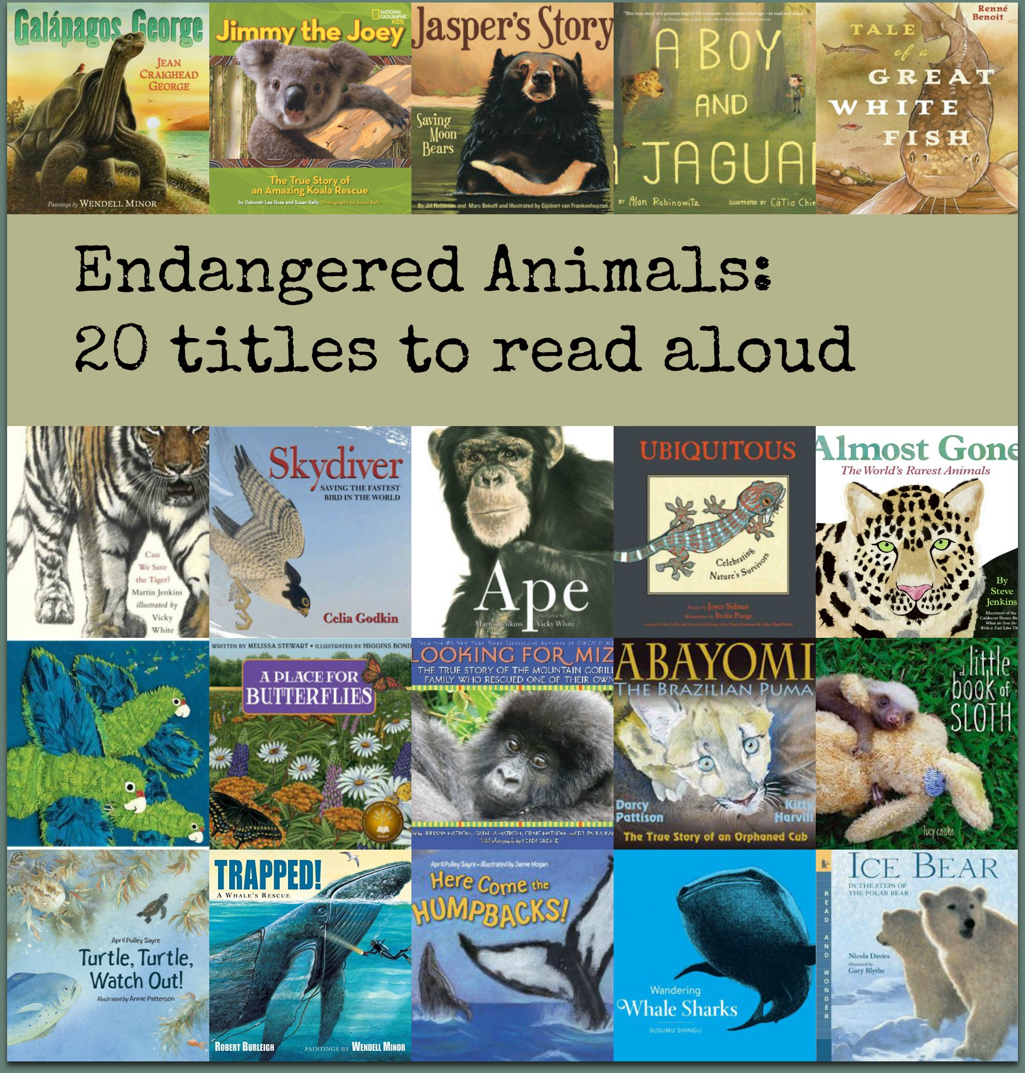 Endangered Animals Building A Read Aloud Collection