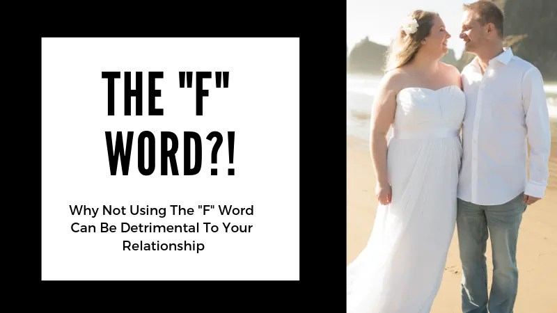 The Dreaded F word