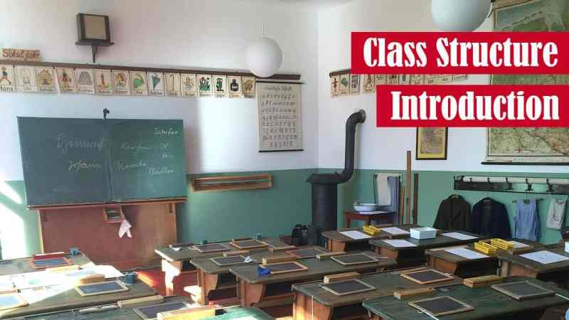 Class Structure Introduction