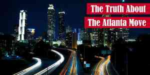 The Truth About the Atlanta Move
