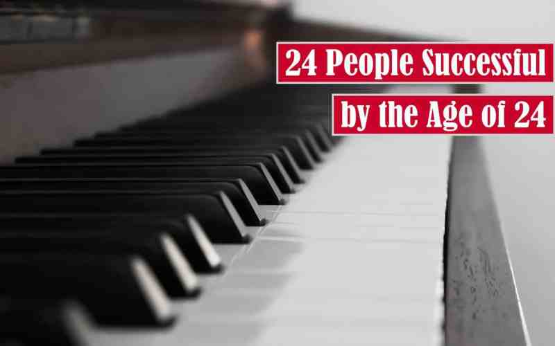 24 People Successful by the Age of 24 Free Featured Image