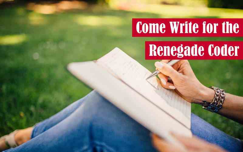 Come Write for The Renegade Coder Featured Image